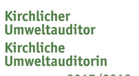 FORTBILDUNG Kirchliche(r) UmweltauditorIn